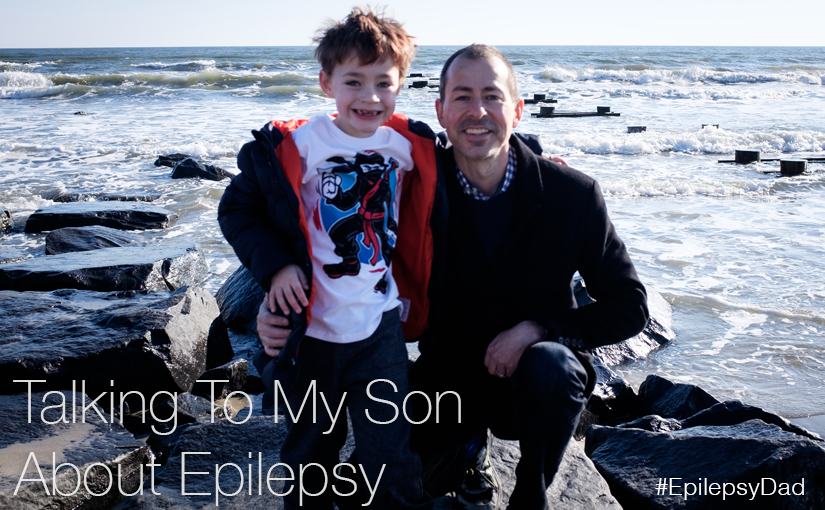 Talking To My Son About Epilepsy