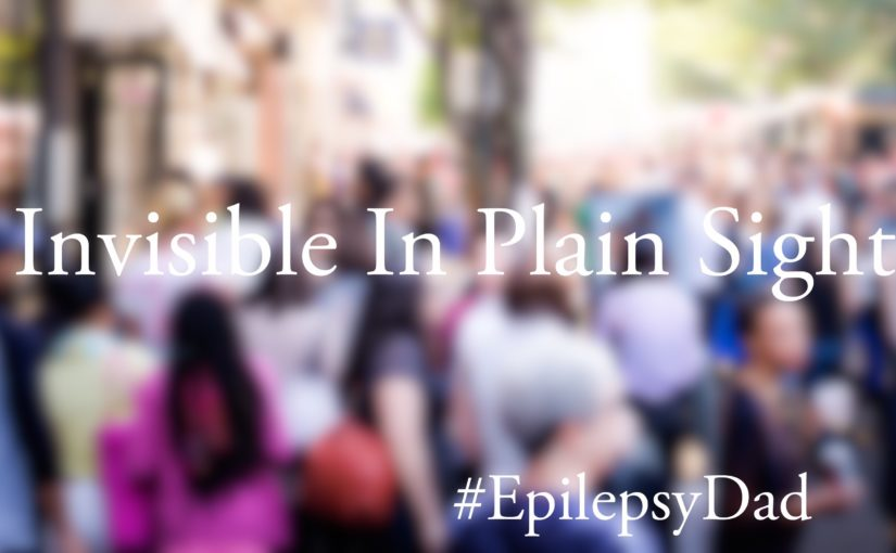 Epilepsy dad parenting invisible in plain sight disability