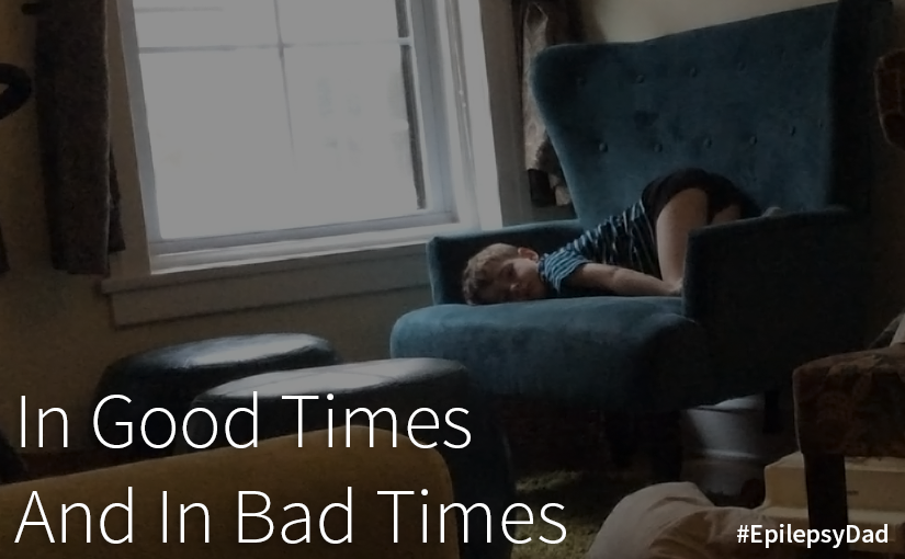 In Good Times And In Bad Times