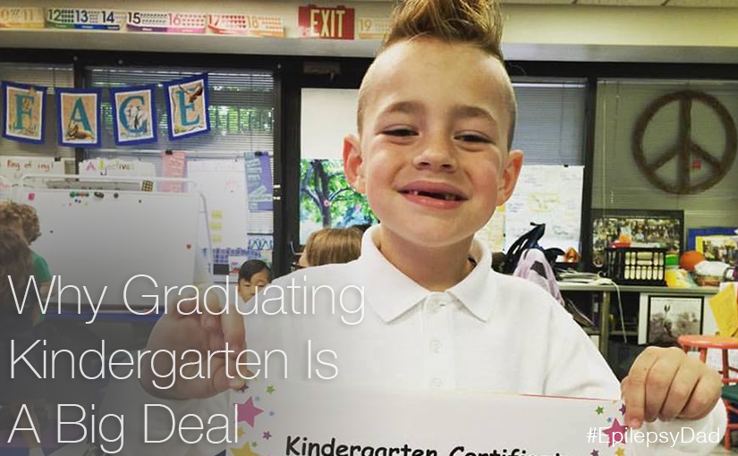 epilepsy dad kindergarten graduation