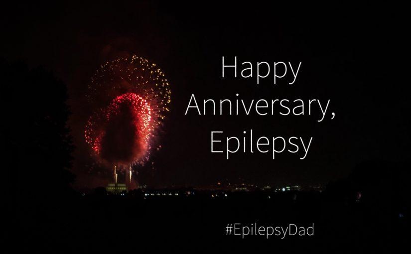 Happy Anniversary, Epilepsy