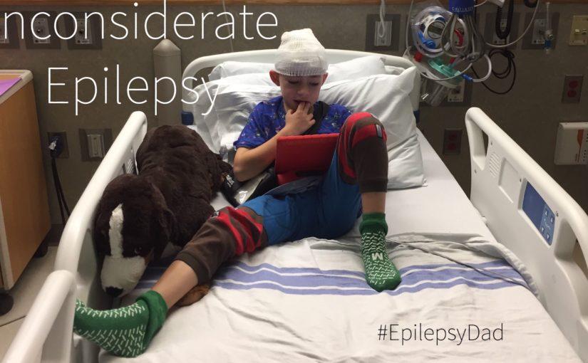 Inconsiderate Epilepsy