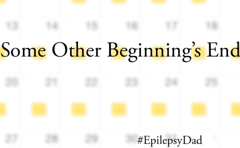 epilepsy dad some other beginning's end