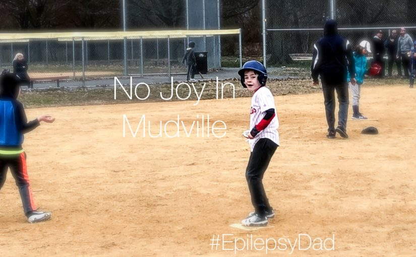 No Joy In Mudville